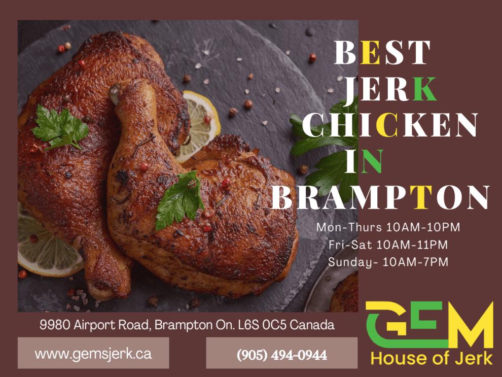 Best Jerk Chicken in Brampton - available at Gem's House of Jerk